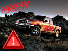 Safety Recall! Ford urges owners of the model Ranger 2004 – 2006